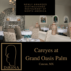 Careyes at Grand Oasis Palm in Cancun, MX NEW 2018 DiRoNA Awarded Restaurant