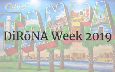 DiRōNA Week 2019 Announced